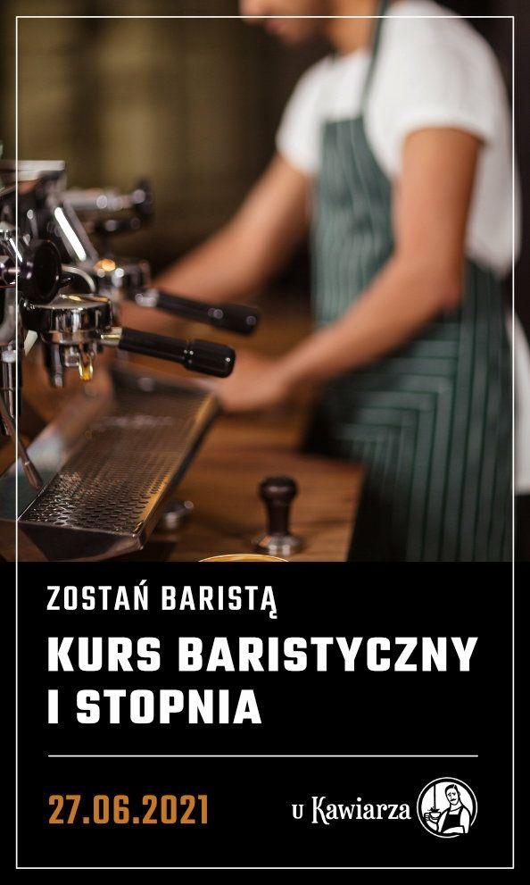 Kurs Baristyczny I-go stopnia - zostań baristą 27.06.2021 Lublin