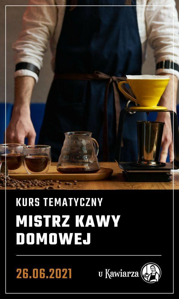 Kurs Baristyczny – Mistrz Kawy Domowej Lublin 26.06.2021