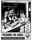 Przerwa (Na Kawę)